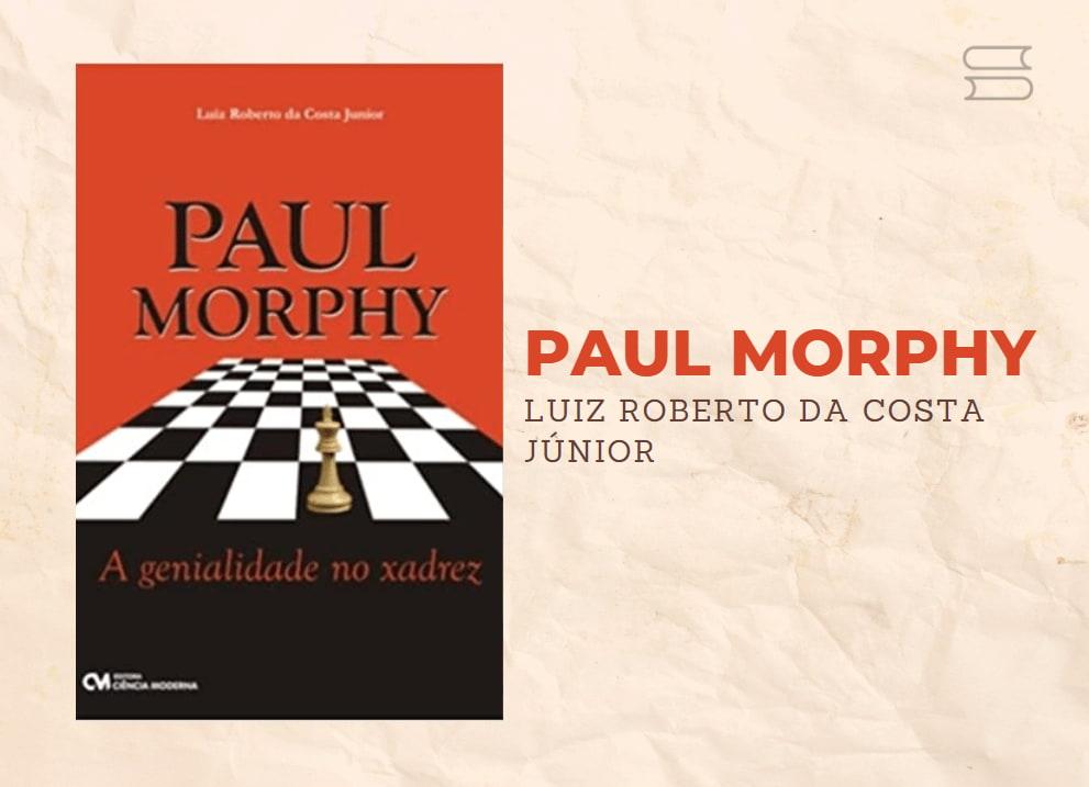 livro paul morphy