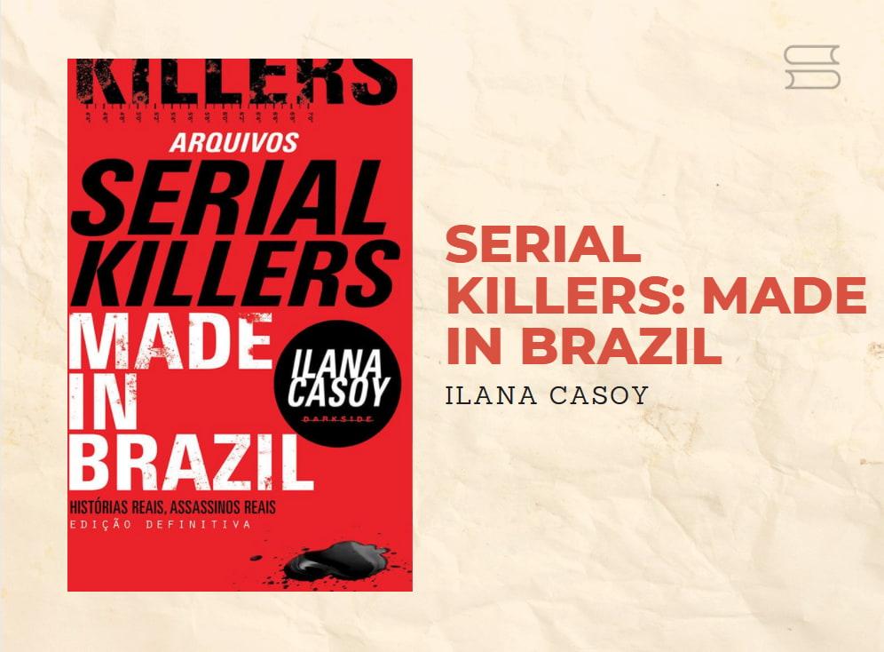 livro serial killers made in brazil