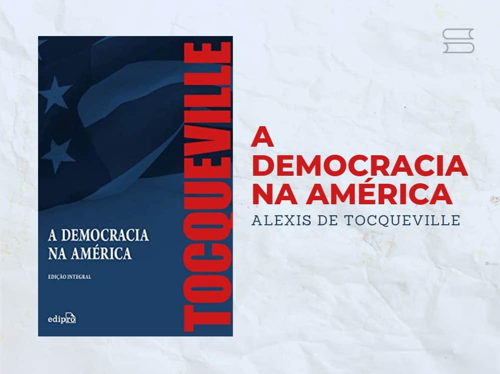 livro a democracia na america