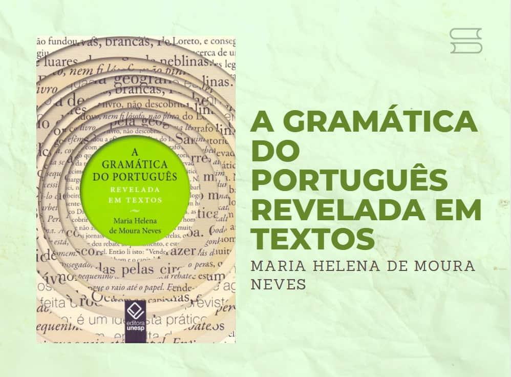 livro a gramatica do portugues revelada em textos