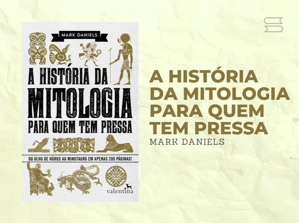 livro a historia da mitologia pra quem tem pressa