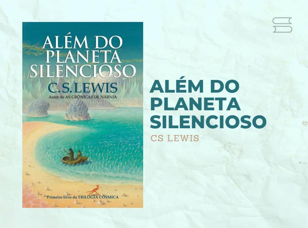 livro alem do planeta silencioso