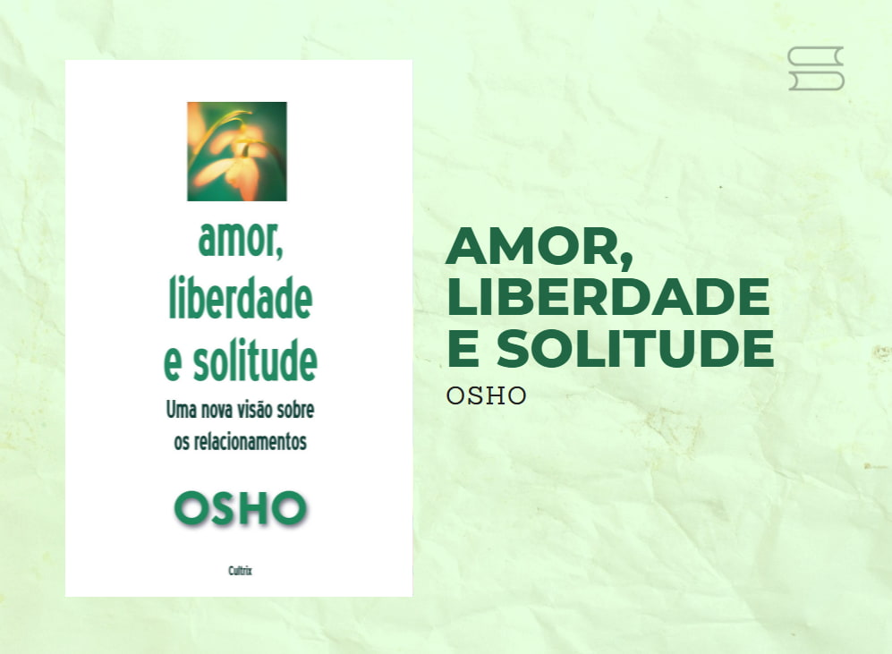 livro amor liberdade e solitude2