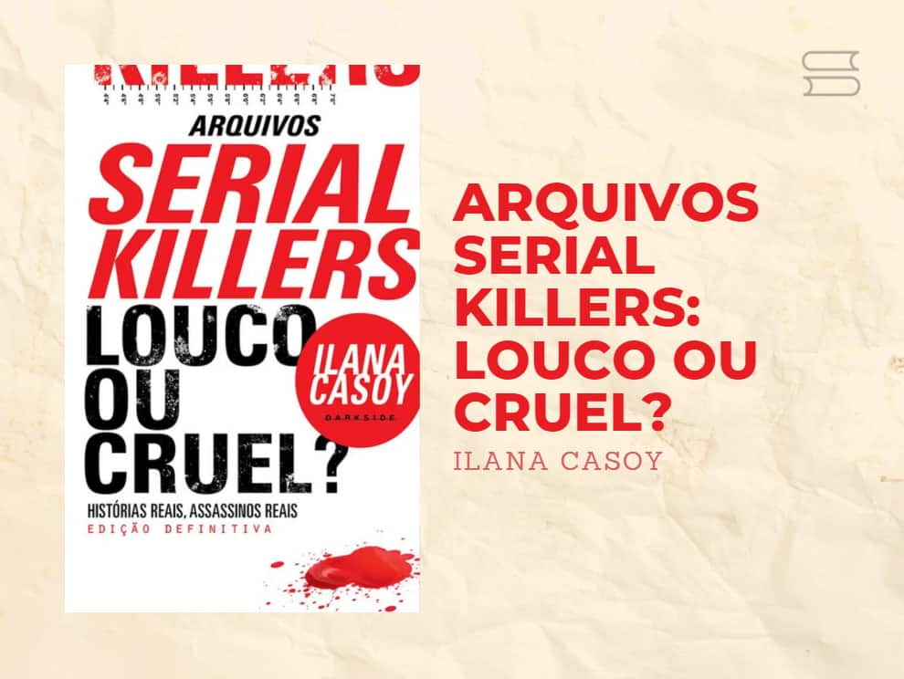 livro arquivos serial killers louco ou cruel