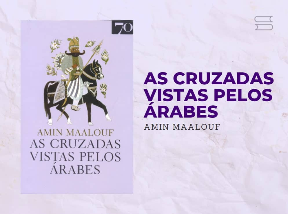 livro as cruzadas vistas pelos arabes