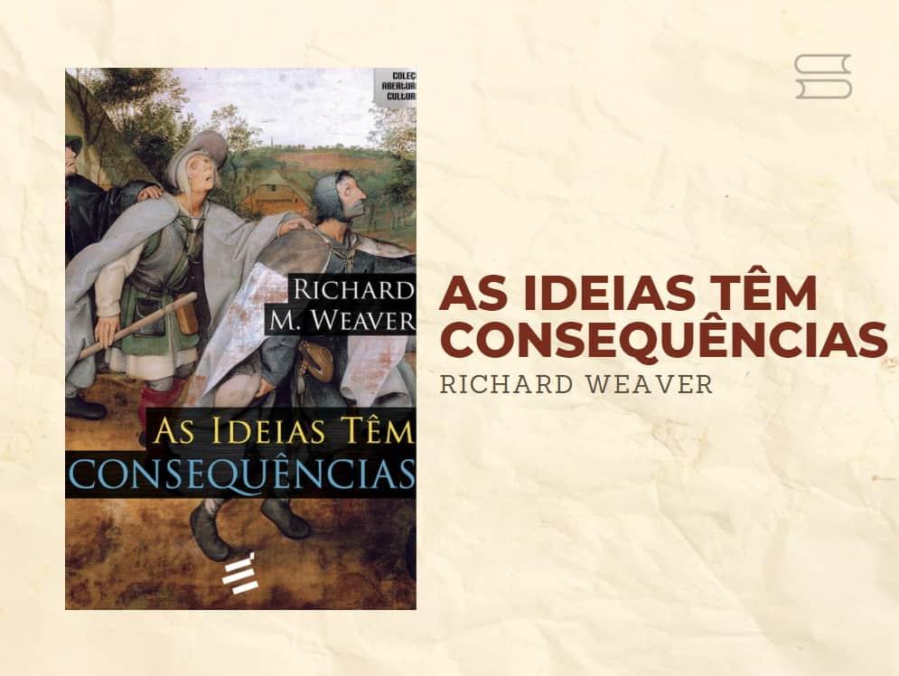livro as ideias tem consequencias