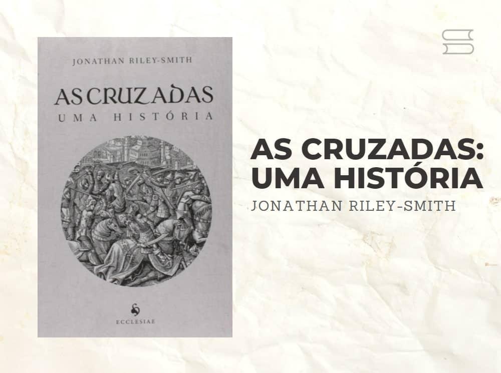 livro as cruzadas uma historia