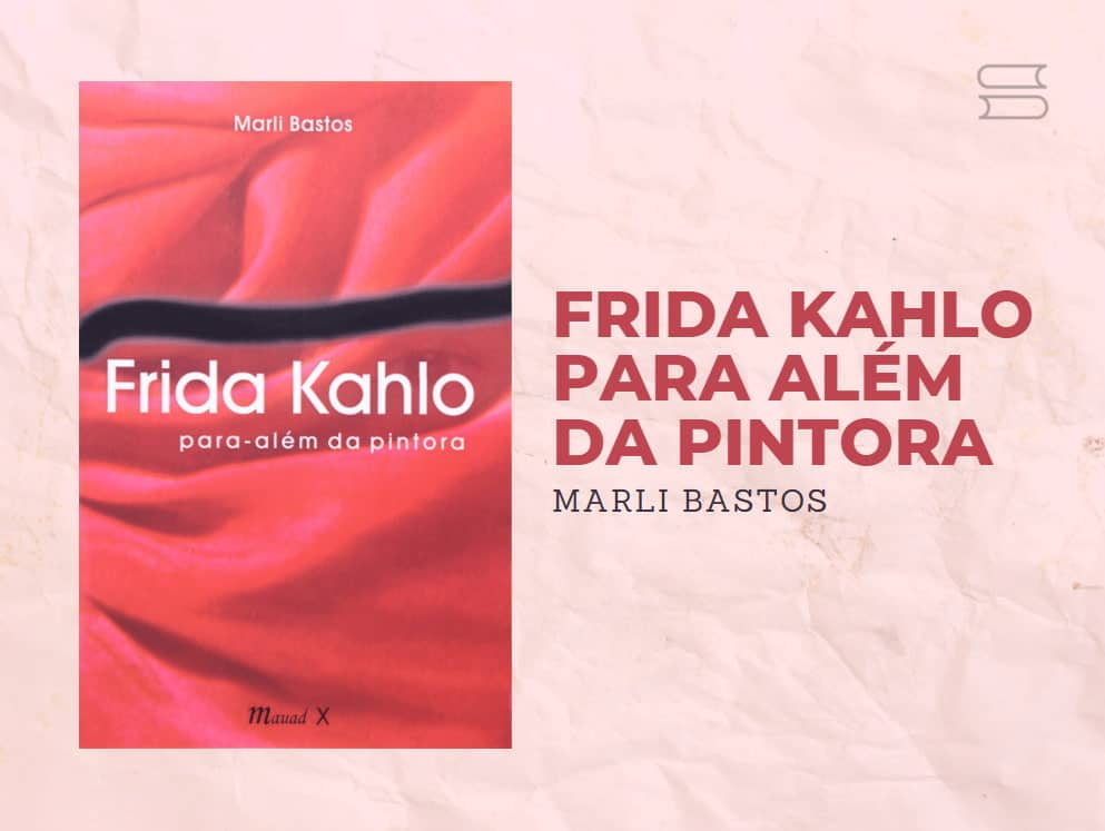livro frida kahlo par alem da pintora
