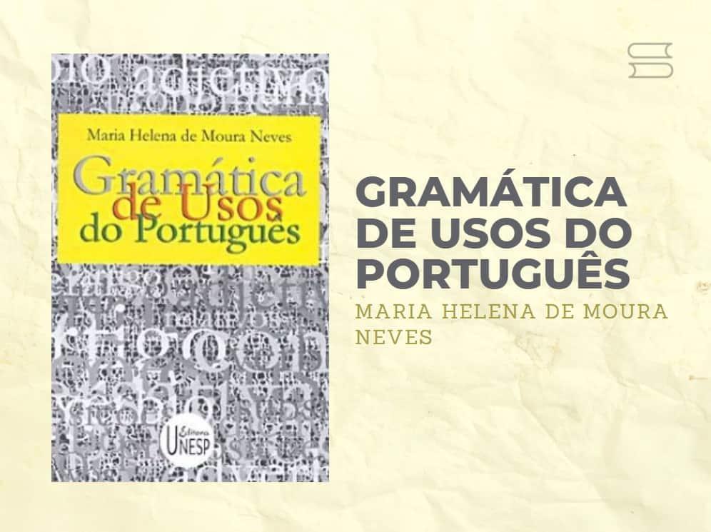 livro gramatica de usos do portugues