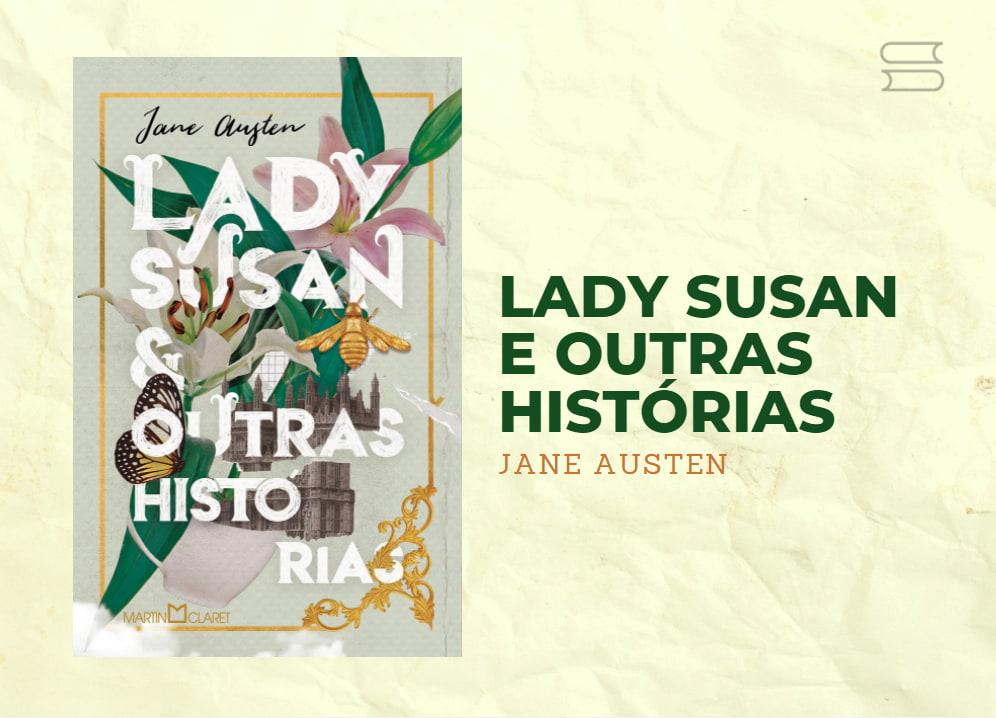livro lady susan e outras historias
