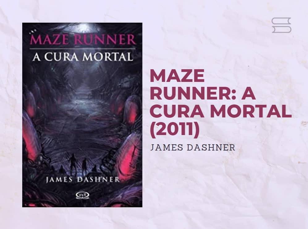 livro maze runner a cura mortal