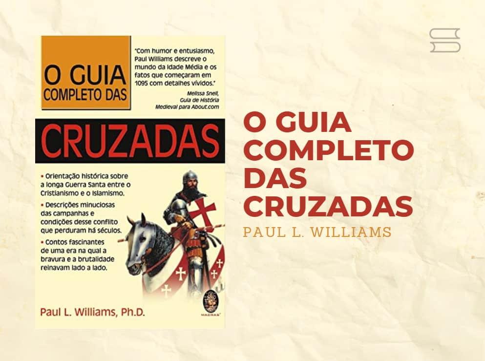 livro o guia completo das cruzadas