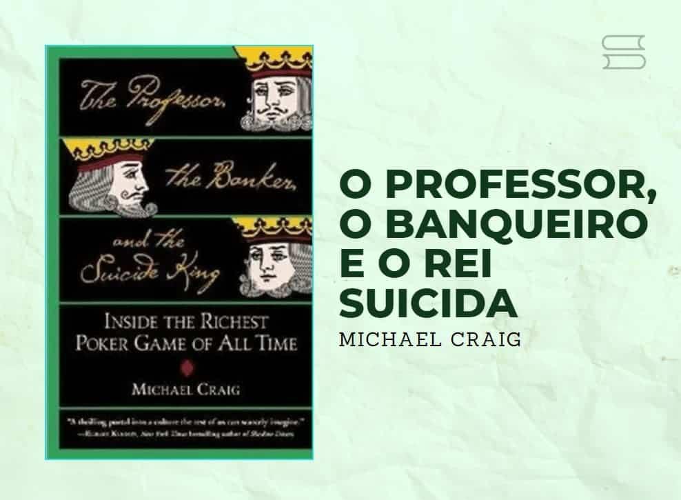 livro o professor o banqueiro e o rei suicida