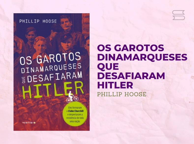 livro os garotos dinamarqueses que desafiaram hitler