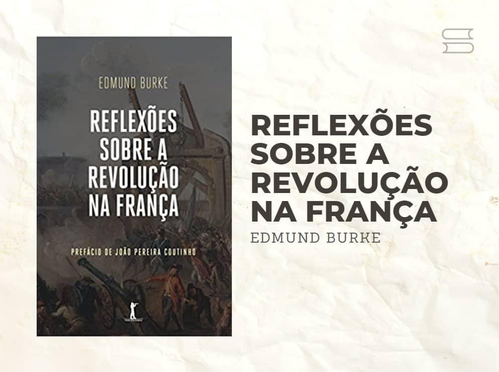 livro reflexoes sobre a revolucao na franca