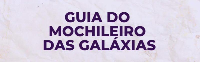 sequencia guia do mochileiro das galaxias