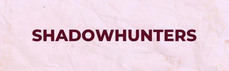 sequencia shadowhunters